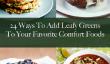 Pour les débutants: 24 façons d'ajouter les légumes-feuilles à vos favoris Foods Confort
