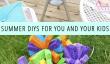 10 DIYs été pour vous et vos enfants!