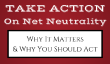 Pourquoi les questions de neutralité du réseau et pourquoi vous devez prendre action maintenant