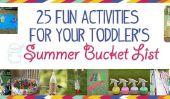 25 Fun Toddler Activités pour votre Bucket List Summer