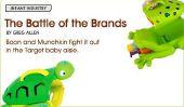 La Bataille des Marques: Boon Munchkin et se battre dans le bébé cible allée.  Infant l'Industrie de Babble.