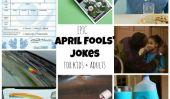 25+ Jokes 'Avril Fools pour enfants et adultes