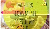 10 façons de ma fille me rappelle Elle est toujours mon bébé