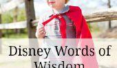 10 Disney Citations de sagesse pour mon enfant d'âge préscolaire