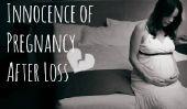 Perdre l'Innocence de la grossesse après la perte