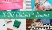 Bag It!  10 Embrayages bricolage + de Pouches