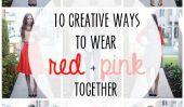 10 façons créatives de porter du rouge et rose pour la Saint Valentin