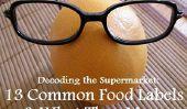 Magasinez plus sain!  13 étiquettes des aliments ordinaires, Decoded