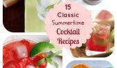 15 Incroyablement rafraîchissantes Recettes de cocktails classique d'été
