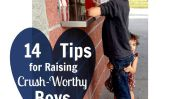 14 Conseils pour Raising Crush digne garçons