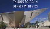 Que faire à Denver avec des enfants