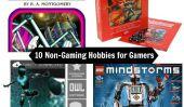 10 Loisirs pour les joueurs (qui ne sont pas Jeux vidéo)