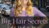Les meilleurs conseils et produits pour Big Hair
