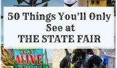 50 choses que vous ne verrez au State Fair