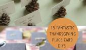 15 DIYs fantastique endroit de thanksgiving cartes