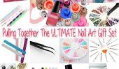 Comment faire pour créer l'ultime DIY Nail Art Ensemble-cadeau