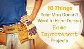 10 choses que votre homme ne pas vouloir entendre cours Accueil Projets d'amélioration