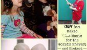 Gruff Dad Makes Sweet Music pour les plus braves et les plus malades-Enfants-du monde, y compris sa fille