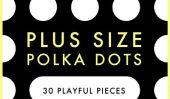 30 Polka Dot Pièces pour dames de taille plus