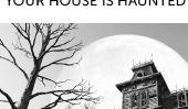 10 Signes révélateurs Votre maison est hantée
