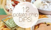 12 Délicieux Décidément Dips Chips de pommes de terre