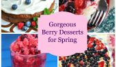 10 Superbe et Juicy Multi-Berry Desserts pour le printemps!