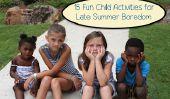 15 Fun Activités enfants pour Late Summer Ennui