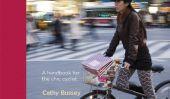 """Critique de livre: """"Guide de la fille à la vie sur deux roues» par Cathy Bussey"""