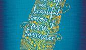 Toutes les choses magnifiquement étranges dans «La belle et étrange Douleurs de Ava Lavender '