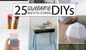 25 Impressionnant Retour à l'école DIYs