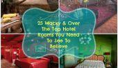 25 mâchoire tomber Chambres et suites qui sont Wacky & Oh So Unique