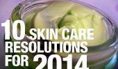 Top 10 Résolutions de soins de la peau à l'horizon 2014