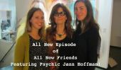 """Super Psychic Jann Hoffman se joint à nous pour notre nouveau épisode de """"Tous les nouveaux amis!"""""""