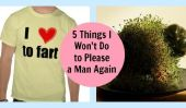 5 choses que je ne ferai pas pour plaire à un homme nouveau