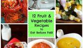 12 Fruits magnifiques et des plats de légumes à manger avant l'automne!