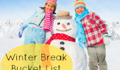 Vacances d'hiver Bucket List: 8 choses que je veux faire avec mes enfants