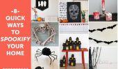 8 façons rapides de Spookify votre maison pour l'Halloween