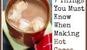 7 choses que vous devez savoir quand faire chocolat chaud.