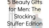 15 Cadeaux beauté pour hommes: Le bas de Noël Édition