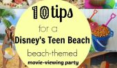 Take One: 10 conseils pour créer The Teen parfait Disney Plage Film Viewing Party At Home