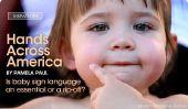 Hands Across America.  Est-bébé langue des signes un élément essentiel ou une arnaque?