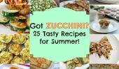 25 courgettes Recettes pour l'été!