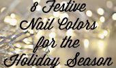 8 Festive ongles couleurs pour la saison des Fêtes