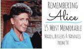 Se souvenir de Alice: 15 les plus mémorables Maids TV, des majordomes et, Nannies