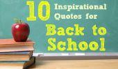 10 Inspirational Quotes pour le retour à l'école saison!