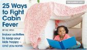 25 Activités intérieures.  Que faire avec vos enfants quand l'extérieur de la météo est épouvantable.  La Liste Babble.