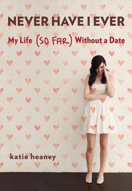 L'article du jour: «J'ai jamais 'par Katie Heaney