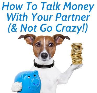 Comment parler d'argent avec votre partenaire (et non Go Crazy!)