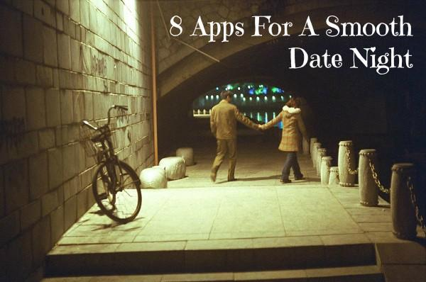 8 Applications pour une Date Night lisse