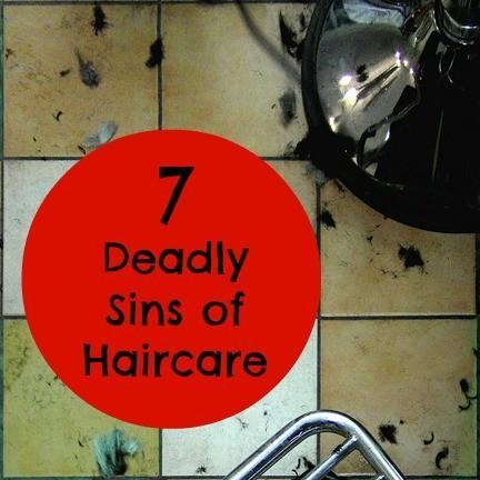 Les 7 péchés capitaux de Coiffure